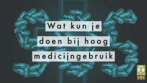 Wat kun je doen bij hoog medicijn gebruik